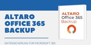 Backup-Software: Altaro Office 365 Backup